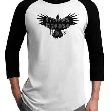 Crows Before Hoes Design Adult Raglan Shirt by TooLoud