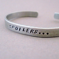 Doctor Who Inspired Bracelet - Spoilers - Hand Stamped Aluminum Cuff - customizable