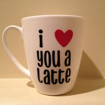 Custom Latte Mug, Valentine's Day Mug, Personalized Latte Mug