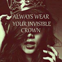 wear your invisible crown | via Facebook
