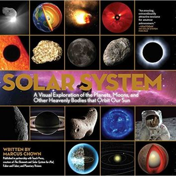 Solar System: A Visual Exploration of All the Planets, Moons and Other Heavenly Bodies that Orbit Our Sun Hardcover – October 26, 2011