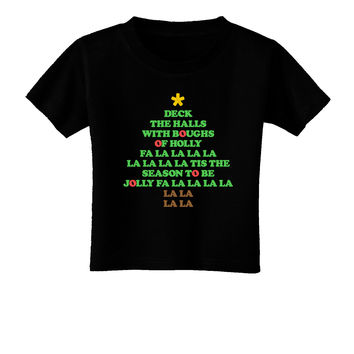 Deck the Halls Lyrics Christmas Tree Toddler T-Shirt Dark
