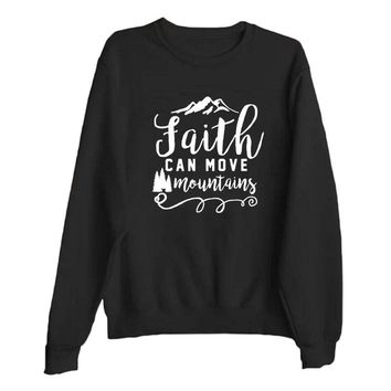 Faith Can Move Mountains - Women Pullover Sweatshirt Black and White Tops Autumn	Winter Clothes Women Casual Hoodies