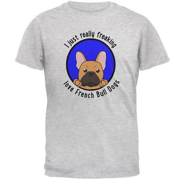 DCCKJY1 I Just Love French Bull Dogs Mens Soft T Shirt