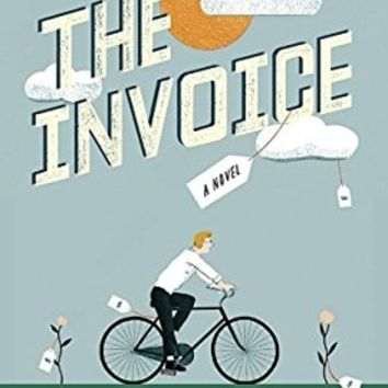 The Invoice: A Novel