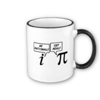 Pi - get real be rational mug from Zazzle.com