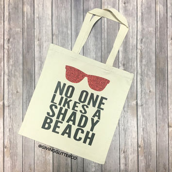 No One Likes A Shady Beach // Glitter Tote Bag