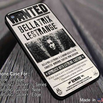 Harry Potter Bellatrix Lestrange Wanted Poster DOP2120 case/cover for iPhone 4/4s/5/5c/6/6+/6s/6s+ Samsung Galaxy S4/S5/S6/Edge/Edge+ NOTE 3/4/5 #movie #hp #dd