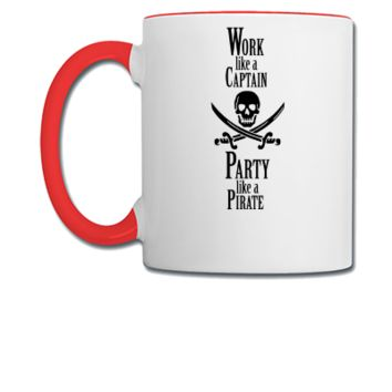Work like a CAPTAIN party like a PIRATE - Coffee/Tea Mug
