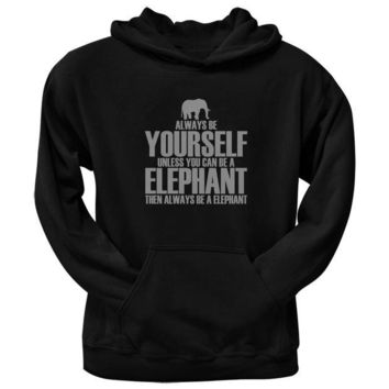 ONETOW Always Be Yourself Elephant Black Adult Pullover Hoodie