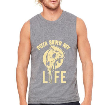 pizza saved my life Muscle Tank