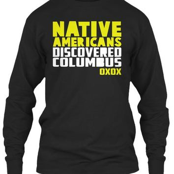 Columbus Day T shirt For Native American