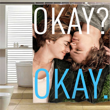 the fault in our stars okay okay  shower curtain