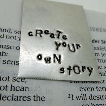 Hand Stamped Aluminum Bookmark-Create Your Own Story