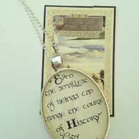 Lord of the Rings - Even The Smallest Of Beings... pendant