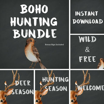 50% OFF Sale-Hunting Sign Bundle, 8x10, Instant Download, Welcome Sign, Deer Season, Wild & Free, Hunting Season, Hunting Season