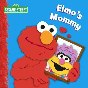 Elmo's Mommy (Sesame Street Board Books)