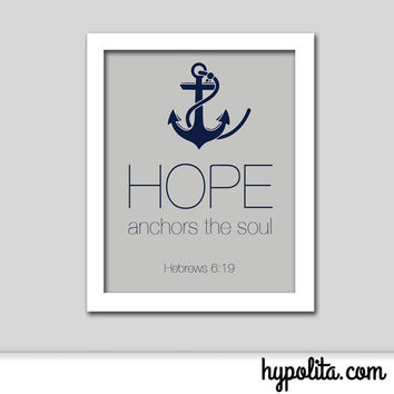 Hope Anchors the Soul 8x10 Print - Hebrews 6:19 Bible Verse Sign