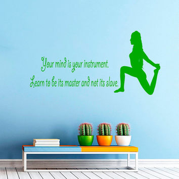 Yoga Quote Your Mind is Your Instrument... Girl in Gym Decal Vinyl Sticker Decor Home Interior Design Art Murals M751