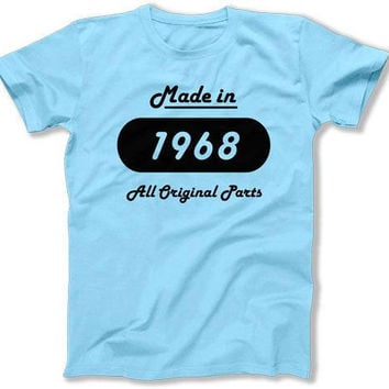 Funny Birthday T Shirt 50th Birthday Gift Ideas For Her Birthday Present Bday 50 Years Old Made In 1968 Birthday Mens Ladies Tee DAT-1524