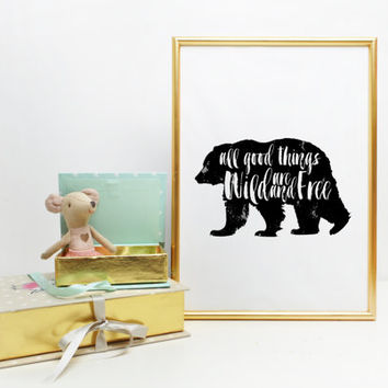 Quote Print » Inspirational Print » Tribal Print » Home Decor » Digital Print All Good Things Are Wild And Free Print » Arrow Printable