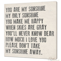 "You Are My Sunshine Canvas Wall Art, 20"" x 20"", Your Choice Of Colors"