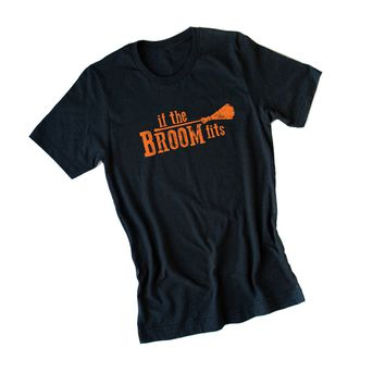 If the Broom Fits Graphic Tee