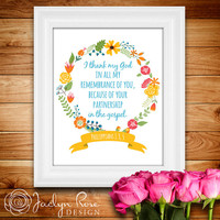 Printable wall art decor I thank my God in all my remembrance of you...partnership gospel Philippians 1:3, 5 Bible (Instant download - JPG)