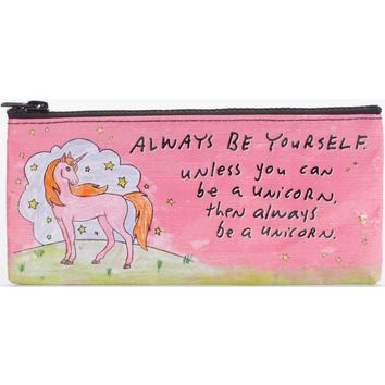 Be A Unicorn Pencil Case (Perfect for Pencils, Makeup, Whatever You Got!)