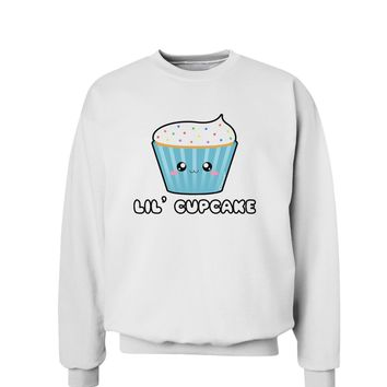Cute Cupcake with Sprinkles - Lil Cupcake Sweatshirt by TooLoud