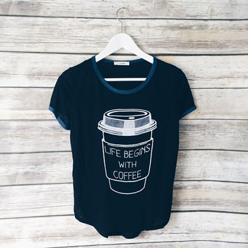 Life Begins With Coffee Tee