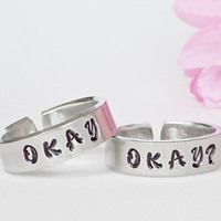 Okay? and Okay Ring Set - Two Personalized Rings - Custom Rings - Handstamped Rings - Adjustable Ring - Silver Ring - Friendship Ring
