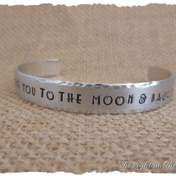 Valentine's Day Gift - I love you to the moon and back - Personalized Hand Stamped Jewelry - hand stamped jewelry - cuff bracelet