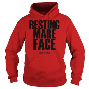Resting mare face the cinchy cowgirl shirt Hoodie
