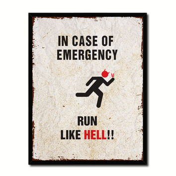 In Case Of Emergency Run Like Hell Caution Sign Gift Ideas Wall Art Home D?cor Gift Ideas Canvas Pint
