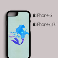 Ariel Quote Little Mermaid Disney iPhone 6, 6S Case