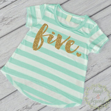 Fifth Birthday Outfit Girl Gold Glitter Five Year Old Girl Fifth Birthday Shirt 5th Birthday Girl Outfit Green T-Shirt 102