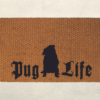 Pug Life Welcome Doormat – Hand Painted Outdoor Rug –  Choose a color - Pug Lover, Thug Life, Pug Gift