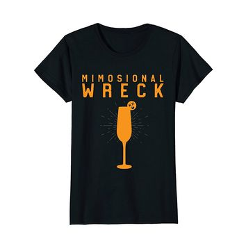 Womens Mimosional Wreck Shirt Women's Funny Wine Tees Mimosa Brunch