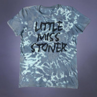 Little Miss Stoner Slogan Tee Grunge Weed Marijuana Cannabis Smoker Tumblr T-shirt