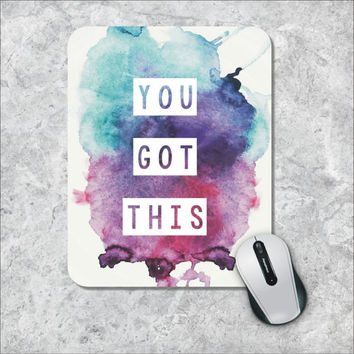 Quote Mousepad, You Got This Mouse Pad, Watercolor Mouse Mat, Custom Mousepad, Wooden Mouse Pad, Inspirational Quote Mousepad,  Motivational
