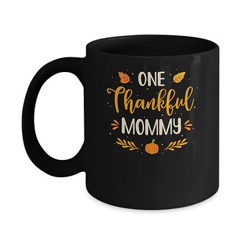 One Thankful Mommy Thanksgiving Day Family Matching Gift Mug