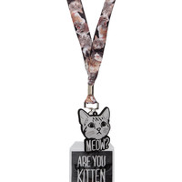 Are You Kitten Me? Lanyard | Hot Topic