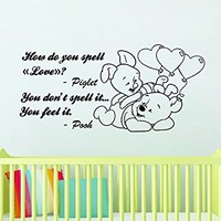 Wall Decals Quotes Vinyl Sticker Decal Quote Winnie the Pooh How Do You Spell Love Piglet You Feel It Nursery Baby Room Kids Bedroom C588