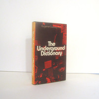The Underground Dictionary, Drug Culture Slang, Sixties Psychedelia, Hippie & Counterculture Jargon,  by Eugene Landy Vintage Book from 1971