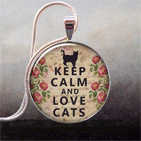 Keep Calm and Love Cats pendant, Keep Calm necklace charm, Cat lover jewelry, Cat jewellry