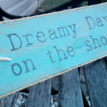 "Beach House Sign ""Dreamy Day by the Shore"" STARFISH Beach Sign, Lake House Sign Sea Glass AQUA Coastal Decor Shabby Cottage"