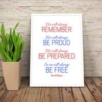 Ronald Reagan, We Will Always Remember, Ronald Regan Quote, Reagan Art, Red White Blue Art Prints, Patriotic Quotes, Digital Quote Printable