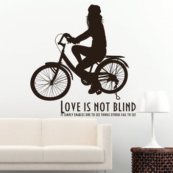 I214 Wall Decal Vinyl Sticker Art Decor Design bicycle inscription phrase walk love not blind statement greats romance silhouette street