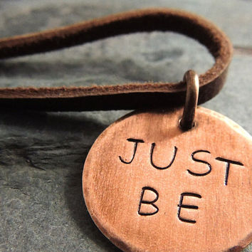 Just Be Necklace, Copper Pendant, Hand Stamped, Rustic, Simple Boho